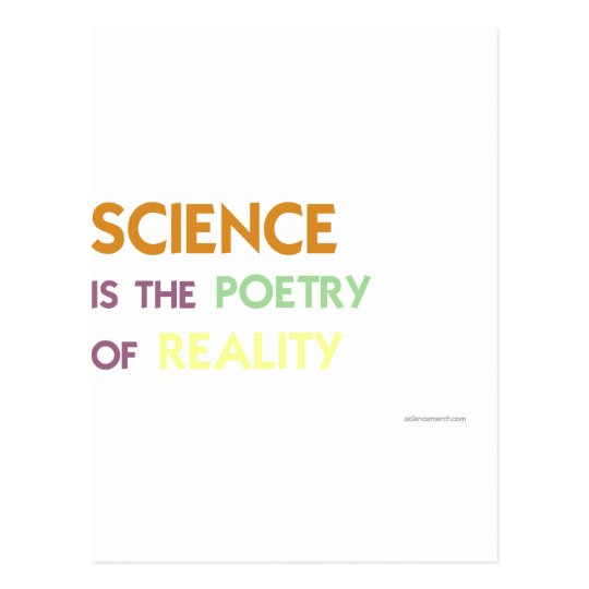 Science is the Poetry of Reality Postcard