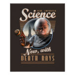 "SCIENCE: Now, With Death Rays! poster (16x20"")"