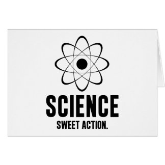 Science. Sweet Action. Note Card