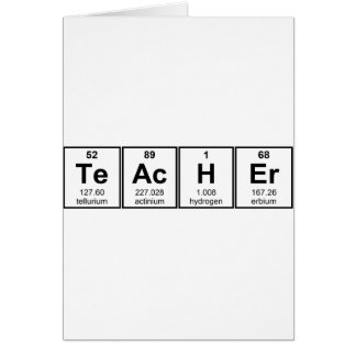 Science Teacher Chemical Elements Greeting Card
