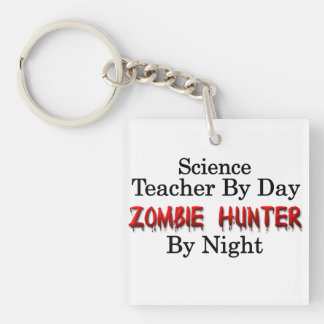 Science Teacher/Zombie Hunter Key Ring