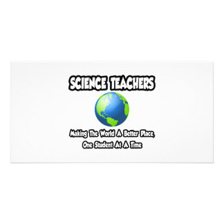 Science Teachers Making the World a Better Place Personalized Photo Card