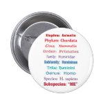 Scientific Classification Pinback Button