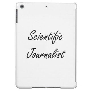 Scientific Journalist Artistic Job Design iPad Air Covers