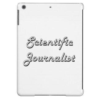 Scientific Journalist Classic Job Design iPad Air Case