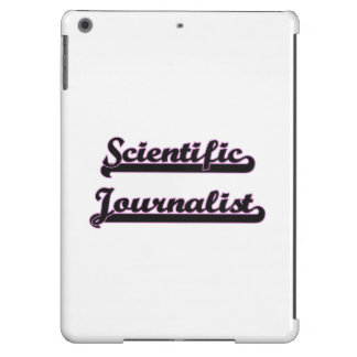 Scientific Journalist Classic Job Design Cover For iPad Air