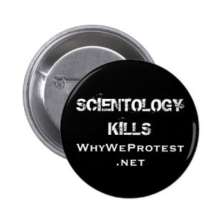 SCIENTOLOGY KILLS, WhyWeProtest.net Buttons