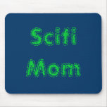 Scifi Mum Mouse Pad