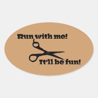 Scissors - Run With Me! It'll Be Fun! Oval Sticker
