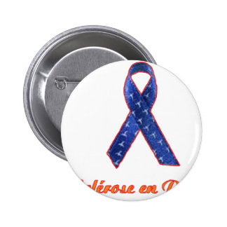 SCLEROSIS IN PLAQUES.png 6 Cm Round Badge