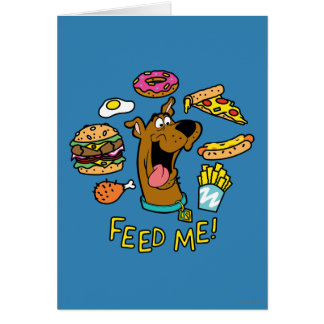 Scooby-Doo Feed Me! Greeting Card