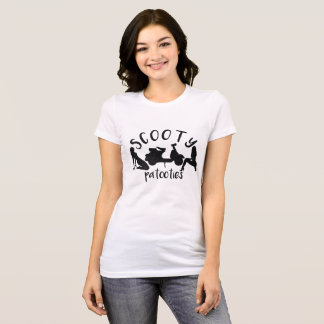 Scooty Patooties T-Shirt