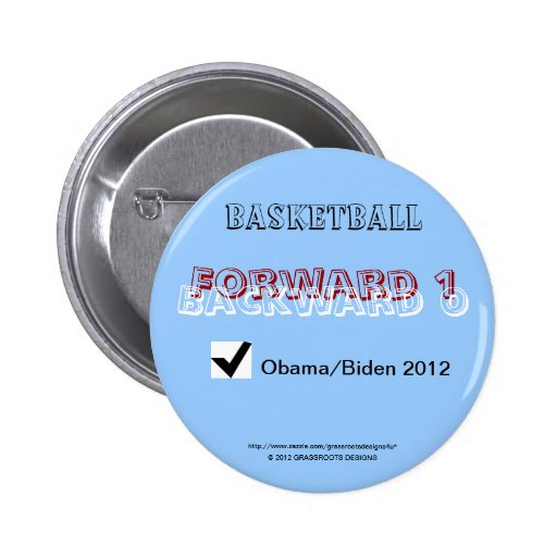 Score:  Forward 1 Backward 0 = 10 Obama/Biden 2012 Pin