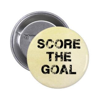 Score the Goal Acessories Pinback Button