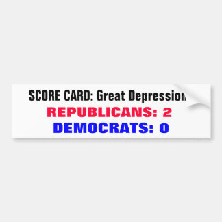 Scorecard Great Depressions Bumper Sticker