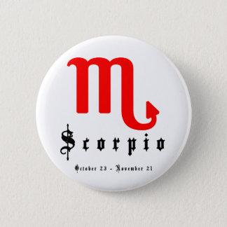 Scorpio, October 23 - November 21 6 Cm Round Badge