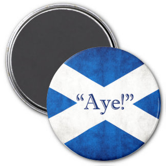 Scotland, AYE! 7.5 Cm Round Magnet