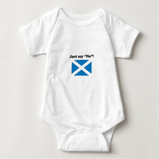 "Scotland - Just Say ""No""! Baby Bodysuit"