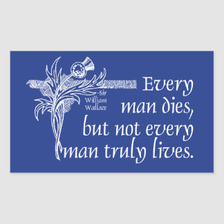 Scotland Quote, Sir William Wallace, Thistle Rectangular Sticker