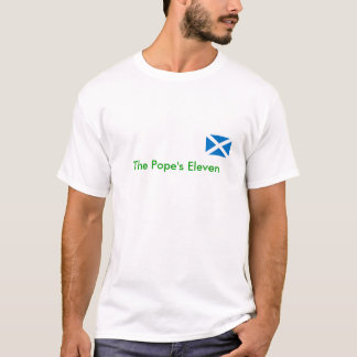 SCOTLAND, The Pope's Eleven T-Shirt