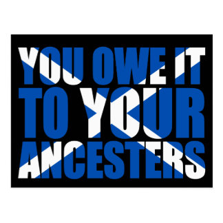 Scots Independence: You owe it to your ancesters, Postcard
