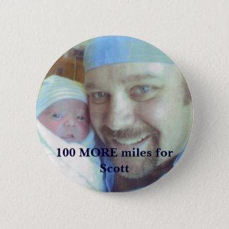 scott1, 100 MORE miles for Scott 6 Cm Round Badge