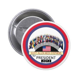 Scott Allen Meek Stephens for president 2012 6 Cm Round Badge