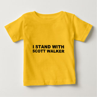 Scott Walker I Stand Baby T-Shirt