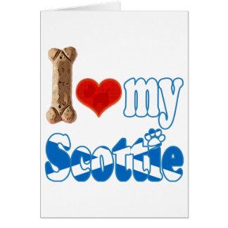 Scottie I love my Scottie Greeting Cards
