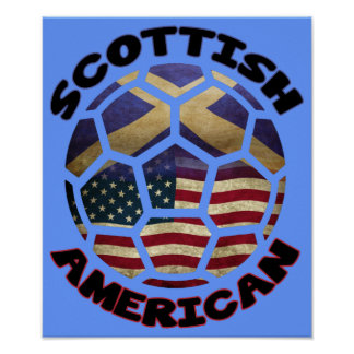 Scottish American Soccer Ball Poster