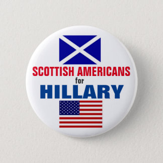 Scottish Americans for Hillary 2016 6 Cm Round Badge