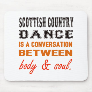 Scottish Country dance is a conversation between b Mouse Pad