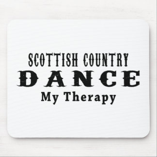 Scottish Country Dancing My Therapy Mouse Pad