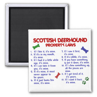 SCOTTISH DEERHOUND Property Laws 2 Magnet
