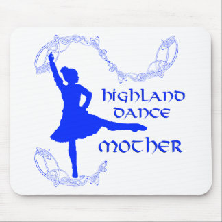 Scottish Highland Dance Mother - Blue Mouse Pads