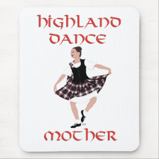 Scottish Highland Dance Mother Mouse Pad