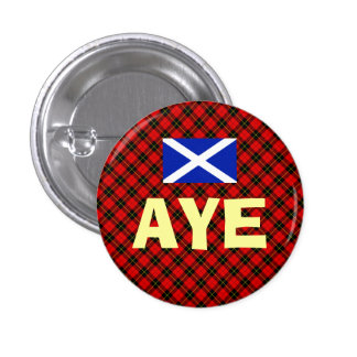 Scottish Independence Aye Wallace Tartan Badge