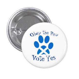 Scottish Independence Cat Paw Print Yes Badge Pinback Buttons