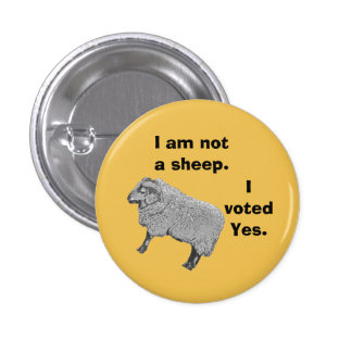 Scottish Independence Don't Follow the Herd Badge Pin