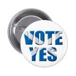 Scottish independence referendum - vote yes badges