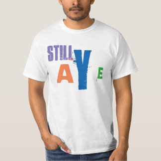 Scottish Independence Still Aye T-Shirt