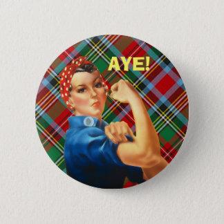 Scottish Independence Tartan Rosie Aye Badge