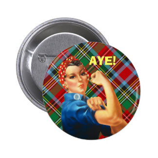 Scottish Independence Tartan Rosie Aye Badge