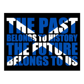 Scottish Independence: The future belongs to us, Postcard