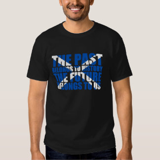 Scottish Independence: The future belongs to us, T Shirt