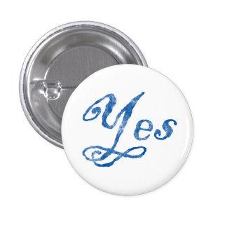Scottish Independence Yes Badge Pins