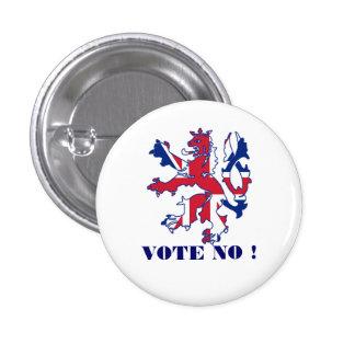 Scottish no vote to  independence 3 cm round badge