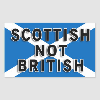 Scottish Not British sticker