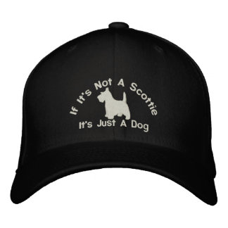 Scottish Terrier Funny Dog Slogan Embroidered Hat