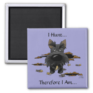 Scottish Terrier (Scotties) I Hunt... Magnet